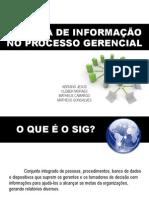 Sistema de Informação no Processo Gerencial