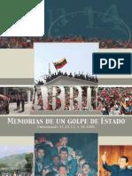 Abril Memorias de Un Golpe de Estadio Por Ingrid Carvajal