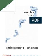 2008 Relatório Fotográfico Caminho das Águas - nov dez 08