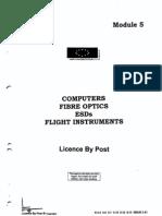 2 Computers Fibre Optics ESDs Flight Instruments