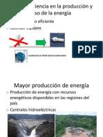 Mayor eficiencia en la producción y uso de