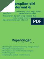 Penampilan diri informal & profesional