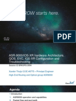 ASR-9000 Hardware Architecture, QOS, EVC, IOS-XR Configuration and Troubleshooting BRKSPG-2904