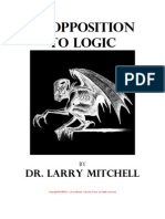 In Opposition to Logic by Dr. Larry Mitchell