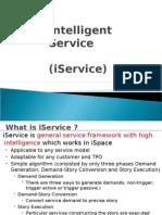 Intelligent Service