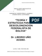 TEORÍA Y ESTRATEGIA PARA LA  DESCOLONIZACIÓN FEDERALISTA DE  BOLIVIA
