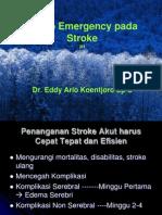 Neuro Emergency Pada Stroke [Dr. Eddy Ario K, Sp. S]