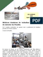 Médicos desistem de trabalhar nas cidades do interior da Paraíba
