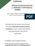 Conferencia_Hacia Una Gerencia Educativa Efectiva, Basada en El Liderazgo y Enfocada Al Cambio