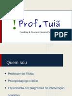 Apresentação - Prof Tuiã