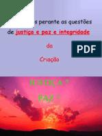 Justiça, paz e integridade