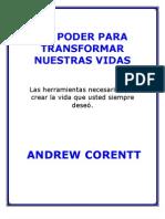 El Poder de Transformar Nuestras Vidas - Andrew Corentt
