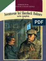 Arthur Conan Doyle - Aventurile Lui Sherlock Holmes - Seria Completa Vol. 1