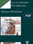 Florescano Enrique Historia de Las Historias de La Nacion Mexicana