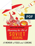 Mastering the Art of Soviet Cooking by Anya von Bremzen [Excerpt]