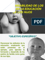 TEMA 2 LA RESPONSABILIDAD DE LOS PADRES EN LA EDUCACIÓN DE