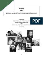 Aging in the Lesbian Gay Bisexual Transgender Communities