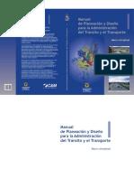 Manual de planeación y diseño para la administración del tránsito y del transporte_Tomo 1