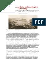 Epidemias e medicina no Brasil Império 1822