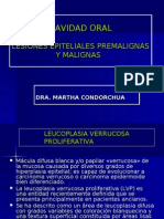 Cavidad Oral-lesiones Epiteliales Pre Malign As y Malignas