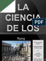 La Ciencia de Los Romanos