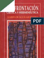 Mariflor Aguilar Confrontacion Critica y Hermeneutica 1998