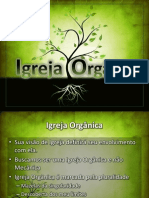 2 - Igreja Orgânica - Dependência