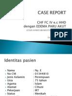 Ppt Case Interna Dr.ridwan-CHF FC IV e.c. HHD