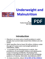 Underweight and Malnutrition