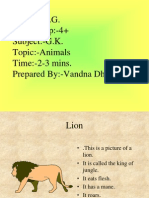Class L.K.G. Age Group_-4+ Subject_-G.K. Topic_-Animals Time_-2-3 Mins. Prepared By_-Vandna Dhingra