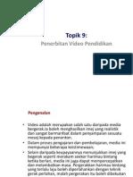 Topik 10 - Penerbitan Video Pendidikan