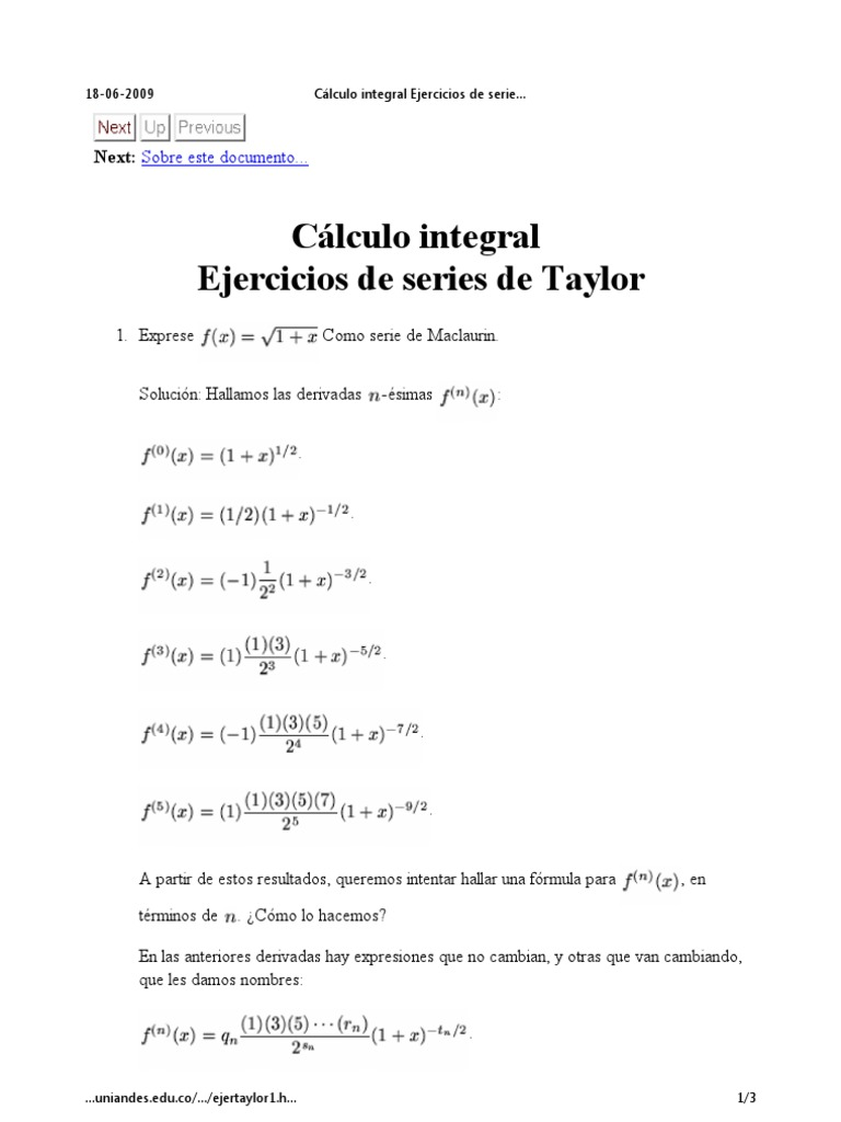 history of maclaurin series The first proof for the convergence of a taylor series was provided by augustin louis cauchy he used the cauchy form of the remainder, showing that it converges to zero.
