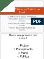 Políticas Públicas de Turismo no Brasil