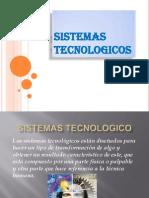 1-sistemastecnologicos-120911200458-phpapp01