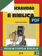 53220656 Colecao Fabulas Biblicas Volume 23 a Escravidao e Biblica