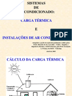 Cálculo de carga térmica  - noções, e Sistemas de condicionamento de ar - visão geral