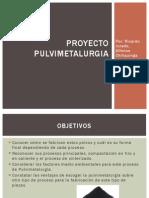 Proyecto Pulvimetalurgia 11111