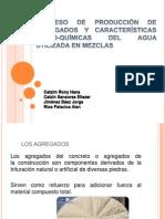 PROCESO DE CONSTRUCCIÓN DE AGREGADOS Y CARACTERISTICAS QUIMICAS DEL AGUA UTILIZADA EN MEZCLAS.