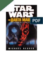 Darth Maul - El Cazador en las Tinieblas