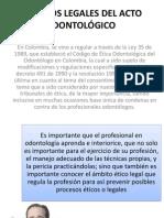 ASPECTOS LEGALES DEL ACTO ODONTOLÓGICO