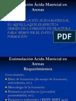 Estimulacion Acida Matricial en Arenas, Requerimientos