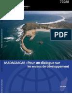 Madagascar - Pour Un Dialogue Sur Les Enjeux de Developpement (Banque Mondiale - 2013)