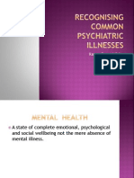 Recognising Common Psychiatric Illnesses