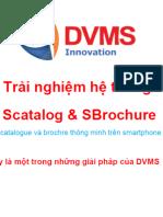 SCatalog & SBrochure Hệ thống catalogue và brochre thông minh trên smartphone và tablet
