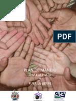 Plan de Manejo D.M.I La Plata y P.N.R. La Sierpe