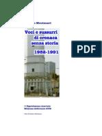 1982-91, voci e sussurri di cronaca senza storia