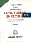 COMO FUNDAR UN RECURSO - GENARO R. CARRIÓ