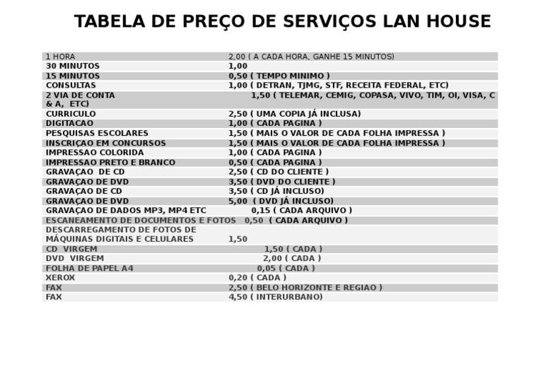 TABELA DE PREÇO DE SERVIÇOS LAN HOUSE - photo#39