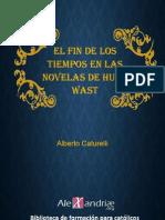 El Fin de La Historia en Las Novelas de Hugo Wast-Caturelli