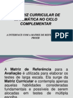 A MATRIZ CURRICULAR DE MATEMÁTICA NO CICLO COMPLEMENTAR